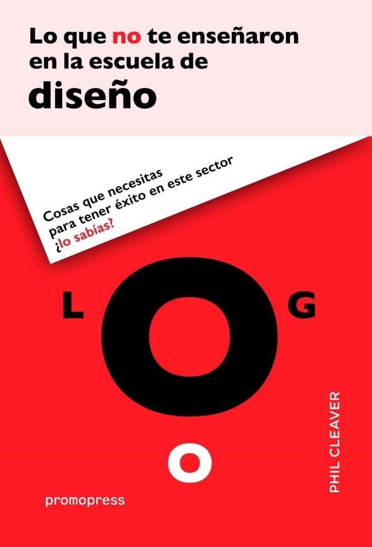 Libros para diseñadores gráficos Lo que no te enseñaron en la escuela de diseño