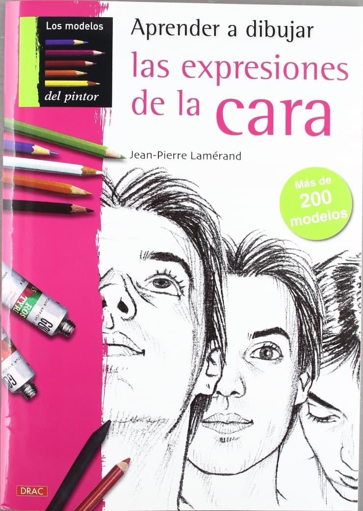 Libros para ilustradores: aprender a dibujar las expresiones de la cara